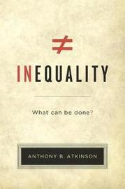 Inequality by Anthony B. Atkinson