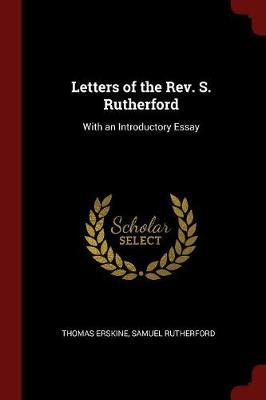 Letters of the REV. S. Rutherford by Thomas Erskine image