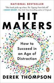 Hit Makers by Derek Thompson