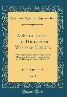 A Syllabus for the History of Western Europe, Vol. 2 by Norman Maclaren Trenholme image