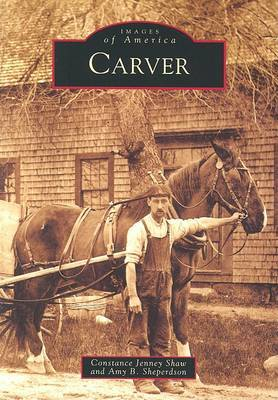 Carver by Constance Jenney Shaw