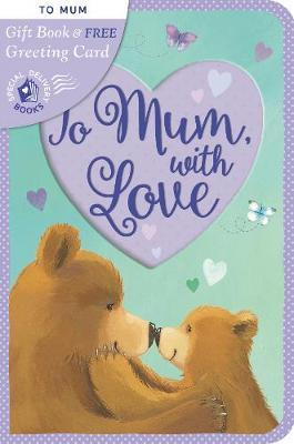 To Mum, with Love