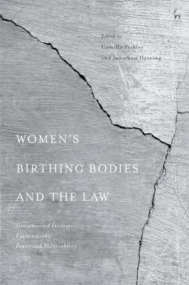 Women's Birthing Bodies and the Law