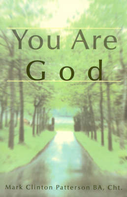 You Are God by Mark Clinton Patterson image