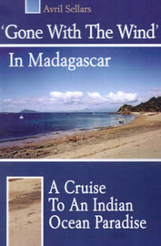 'Gone with the Wind' in Madagascar by Avril Sellars image