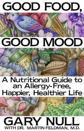 Good Food, Good Mood by Gary Null