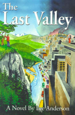 The Last Valley by Lee Anderson image