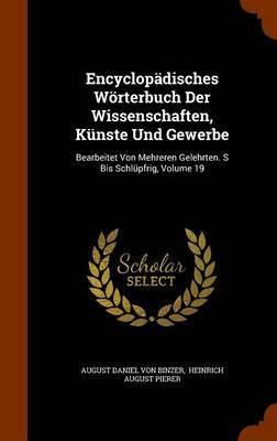 Encyclopadisches Worterbuch Der Wissenschaften, Kunste Und Gewerbe
