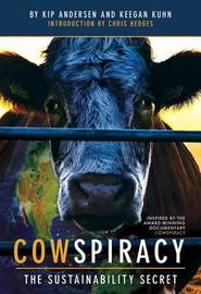Cowspiracy by Keegan Kuhn