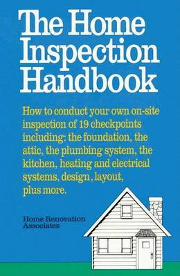 Home Inspections Handbook by Hugh Howard
