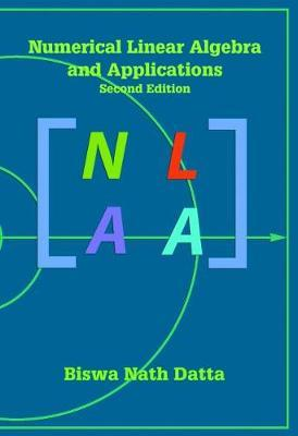 Numerical Linear Algebra and Applications by Biswa Nath Datta image