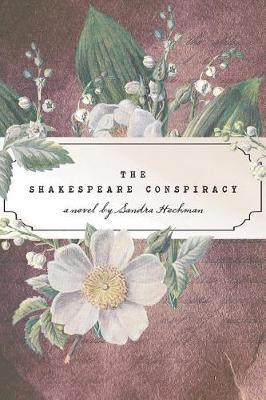 The Shakespeare Conspiracy by Sandra Hochman image