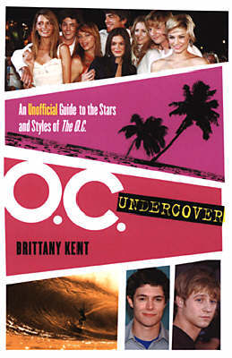 The Oc Undercover by Brittany Kent image