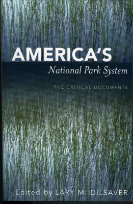 America's National Park System by Lary M. Dilsaver