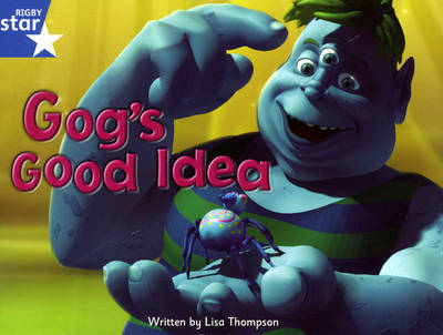 Fantastic Forest: Gog's Good Idea Blue Level Fiction (Pack of 6) by Lisa Thompson