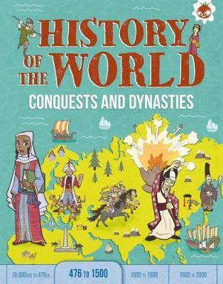 Conquests and Dynasties by John Farndon image