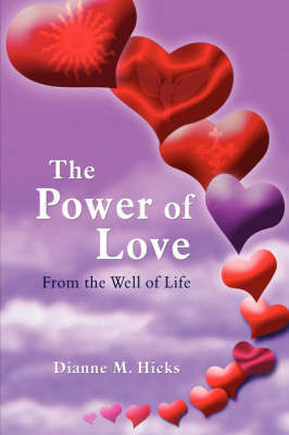 The Power of Love by Dianne M. Hicks image