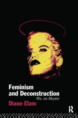 Feminism and Deconstruction by Diane Elam image