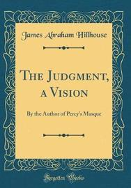 The Judgment, a Vision by James Abraham Hillhouse image