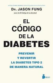 Codigo de la Diabetes by Jason Fung