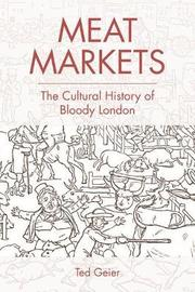 Meat Markets by Ted Geier