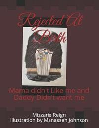 Rejected At Birth by Mizzarie Reign