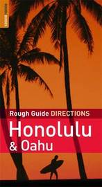 Rough Guide Directions Honolulu and Oahu by Greg Ward image