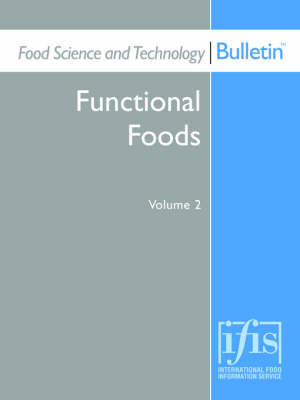 Food Science and Technology Bulletin: Functional Foods Volume 2 image