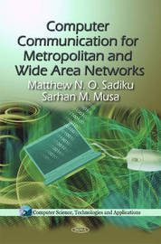 Computer Communication for Metropolitan & Wide Area Networks by Matthew N.O. Sadiku image
