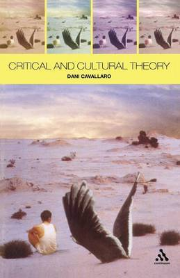 Critical and Cultural Theory by Dani Cavallaro image