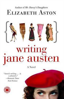 Writing Jane Austen by Elizabeth Aston image
