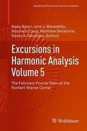 Excursions in Harmonic Analysis, Volume 5 image