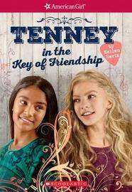 Tenney: In the Key of Friendship by Kellen Hertz