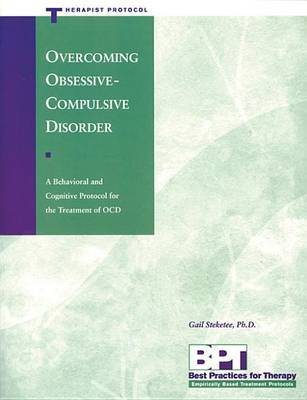 Overcoming Ocd - Therapist by Steketee