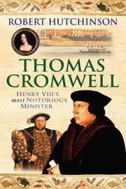 Thomas Cromwell by Robert Hutchinson image