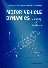 Motor Vehicle Dynamics: Modeling And Simulation by Giancarlo Genta
