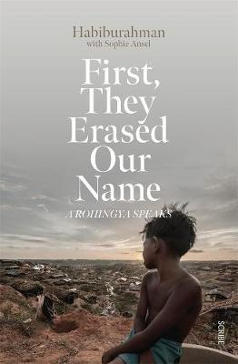 First, they Erased Our Name by Habiburahman