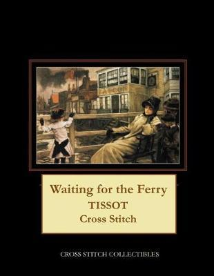 Waiting for the Ferry by Kathleen George