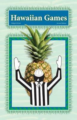 Hawaiian Games by Philip K E Geh
