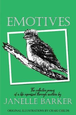Emotives by Janelle Barker