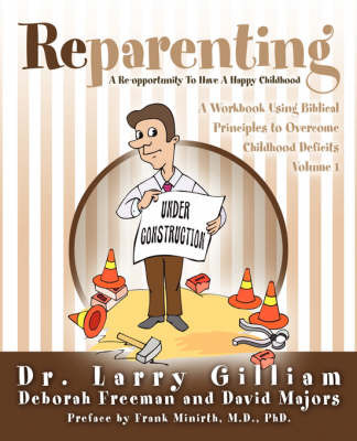 Reparenting by Larry Gilliam, Dr image