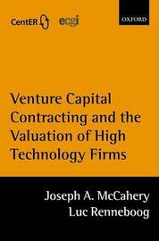 Venture Capital Contracting and the Valuation of High Technology Firms