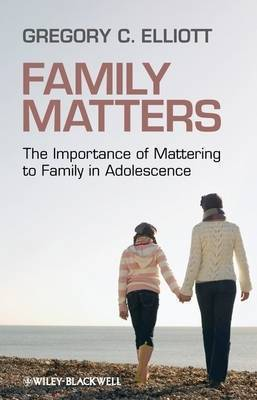 Family Matters by Gregory C Elliott