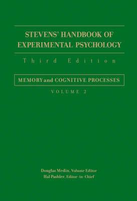 Stevens' Handbook of Experimental Psychology, Third Edition, Volume Two