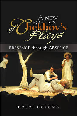 A New Poetics of Chekhov's Major Plays by Harai Golomb image