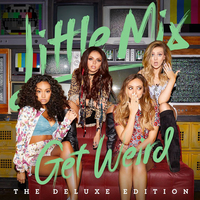 Get Weird (Deluxe Edition) by Little Mix image