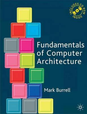 Fundamentals of Computer Architecture by Mark Burrell image