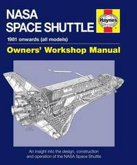 Haynes NASA Space Shuttle Owners Workshop Manual by David Baker