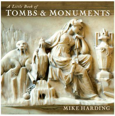 A Little Book of Tombs and Monuments by Mike Harding image