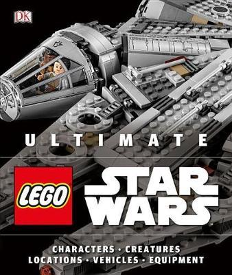 Ultimate Lego Star Wars by Andrew Becraft